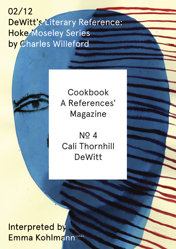 Cookbook. A References' Magazine. No 4 Cali Thornhill Dewitt. Fascicle 02/12 Cover + Sticker