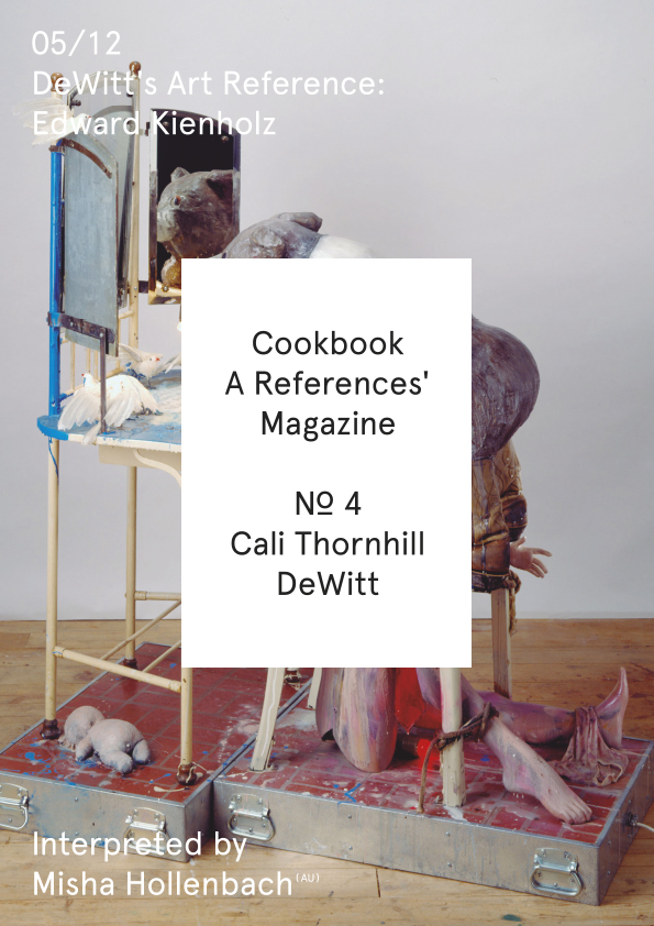 Cookbook. A References' Magazine. No 4 Cali Thornhill Dewitt. Fascicle 05/12 Cover + Sticker